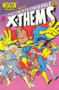 Cover Thumbnail for Megaton Man Meets The Uncategorizable X+Thems (Kitchen Sink Press, 1989 series) #1