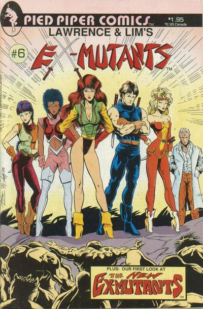 Cover for Lawrence & Lim's Ex-Mutants (Pied Piper Comics, 1987 series) #6