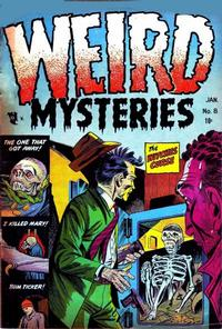 Cover Thumbnail for Weird Mysteries (Stanley Morse, 1952 series) #8