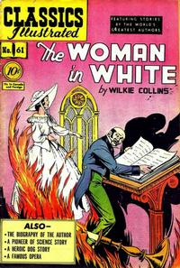 Cover Thumbnail for Classics Illustrated (Gilberton, 1947 series) #61 [O] - The Woman in White