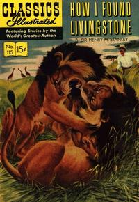 Cover Thumbnail for Classics Illustrated (Gilberton, 1947 series) #115 [O] - How I Found Livingstone