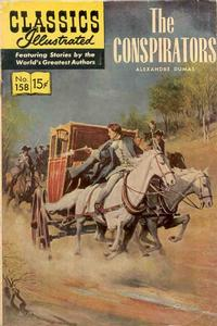 Cover Thumbnail for Classics Illustrated (Gilberton, 1947 series) #158 [O] - The Conspirators