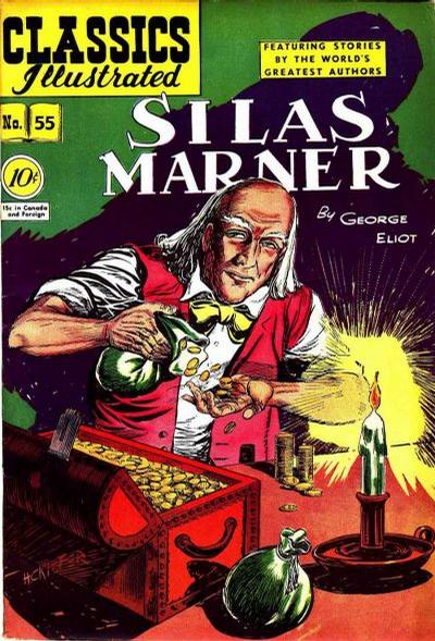 Cover for Classics Illustrated (Gilberton, 1947 series) #55 [O] - Silas Marner
