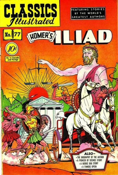 Cover for Classics Illustrated (Gilberton, 1947 series) #77 [O] - Iliad