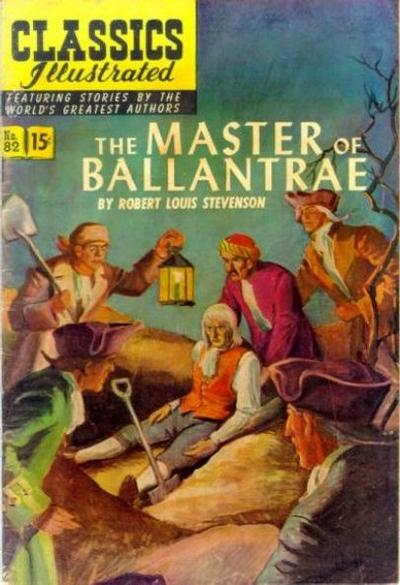 Cover for Classics Illustrated (Gilberton, 1947 series) #82 [O] - The Master of Ballantrae