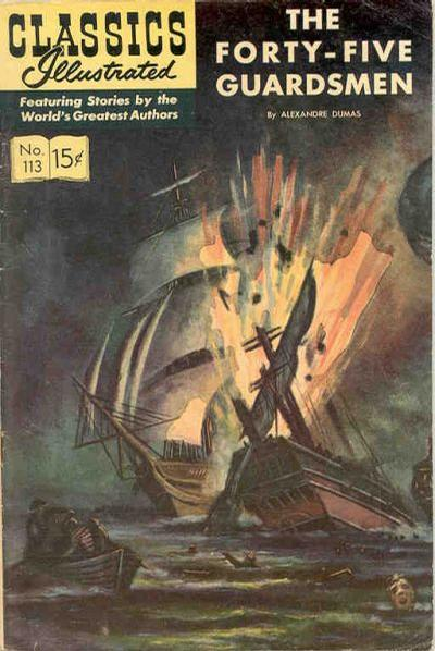 Cover for Classics Illustrated (Gilberton, 1947 series) #113 [O] - The Forty-Five Guardsmen