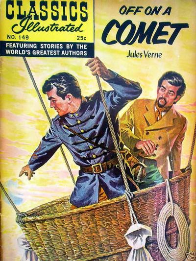 Cover for Classics Illustrated (Gilberton, 1947 series) #149 [O] - Off on a Comet