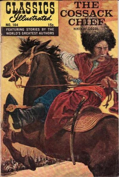 Cover for Classics Illustrated (Gilberton, 1947 series) #164 [O] - The Cossack Chief