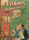 Cover for Titanes Planetarios (Editorial Novaro, 1953 series) #55