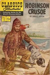 Cover Thumbnail for Classics Illustrated (Gilberton, 1947 series) #10 [HRN 140] - Robinson Crusoe [New Interior Art]