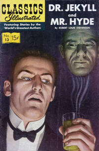 Cover for Classics Illustrated (Gilberton, 1947 series) #13 [HRN 166] - Dr. Jekyll and Mr. Hyde [25 cent cover price]