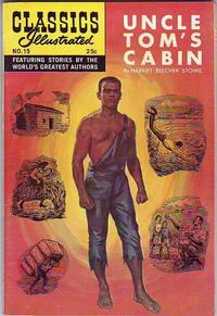 Cover Thumbnail for Classics Illustrated (Gilberton, 1947 series) #15 [HRN 166] - Uncle Tom's Cabin
