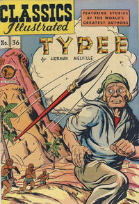 Cover Thumbnail for Classics Illustrated (Gilberton, 1947 series) #36 [HRN 64] - Typee