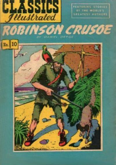 Cover for Classics Illustrated (Gilberton, 1947 series) #10 [HRN 97] - Robinson Crusoe [15 cents]