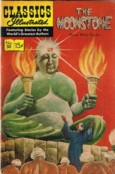 Cover for Classics Illustrated (Gilberton, 1947 series) #30 [HRN 60] - The Moonstone