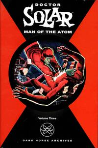 Cover Thumbnail for Doctor Solar, Man of the Atom (Dark Horse, 2004 series) #3