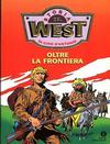 Storia del West - Oltre la Frontiera #[nn]