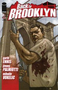Cover Thumbnail for Back to Brooklyn (Image, 2008 series) #1 [Bob Cover]