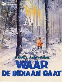 Cover Thumbnail for XIII (Dargaud Benelux, 1984 series) #2 - Waar de Indiaan gaat