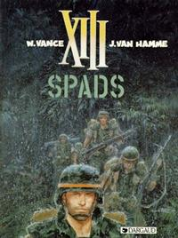 Cover Thumbnail for XIII (Dargaud Benelux, 1984 series) #4 - SPADS
