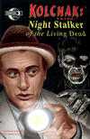 Kolchak Tales: Night Stalker of the Living Dead #1
