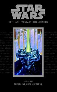 Cover Thumbnail for Star Wars: 30th Anniversary Collection (Dark Horse, 2007 series) #1 - The Freedon Nadd Uprising
