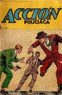 Cover Thumbnail for Accin Policiaca (Editora de Peridicos La Prensa S.C.L., 1951 series) #69