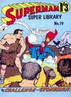 Cover for Superman Super Library (K. G. Murray, 1964 series) #19