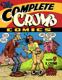 Cover Thumbnail for The Complete Crumb Comics (Fantagraphics, 1987 series) #9 - R. Crumb Versus the Sisterhood