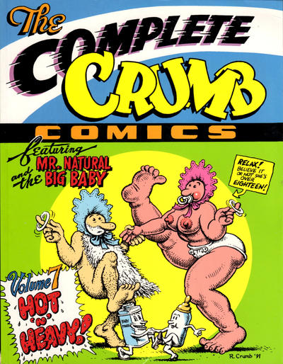 Cover for The Complete Crumb Comics (1987 series) #7 - Hot 'n' Heavy