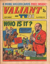 Cover Thumbnail for Valiant and TV21 (IPC, 1971 series) #23rd October 1971