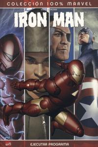 Cover Thumbnail for 100% Marvel. Iron Man: Ejecutar Programa (Panini Espaa, 2007 series) #[nn]
