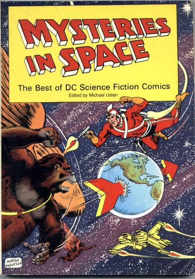 Cover for Mysteries in Space: The Best of DC Science Fiction Comics (1980 series) #[nn]