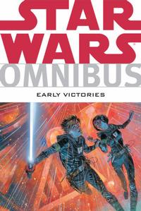 Cover Thumbnail for Star Wars Omnibus: Early Victories (Dark Horse, 2008 series)