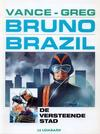 Cover for Bruno Brazil (Le Lombard, 1994 series) #4 - De versteende stad