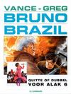 Cover for Bruno Brazil (Le Lombard, 1994 series) #9 - Quitte of dubbel voor Alak 6