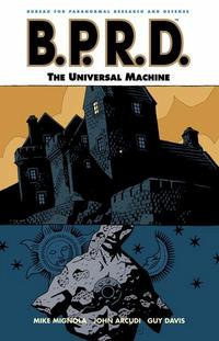 Cover Thumbnail for B.P.R.D. (Dark Horse, 2003 series) #6 - The Universal Machine