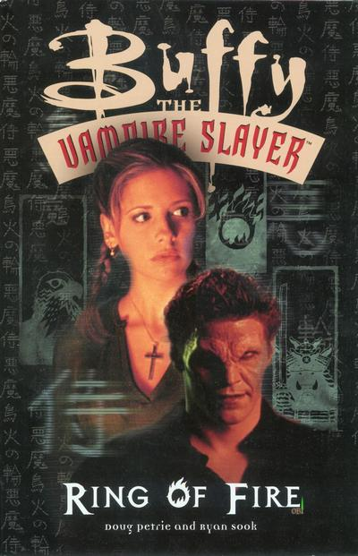 Cover for Buffy the Vampire Slayer: Ring of Fire (Dark Horse, 2000 series)