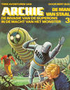Cover for Archie de Man van Staal (Oberon, 1980 series) #3 - De invasie van de Superons/In de macht van het monster