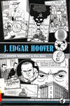 Cover for J. Edgar Hoover: A Graphic Biography (Farrar, Straus, and Giroux, 2008 series)
