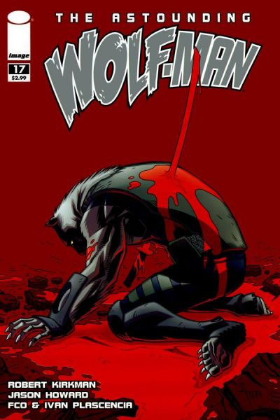 Cover for The Astounding Wolf-Man (Image, 2007 series) #17