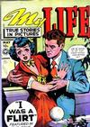 Cover for My Life True Stories in Pictures (Fox, 1948 series) #8