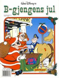 Cover Thumbnail for Donald Duck Julealbum (Hjemmet, 1986 series) #[1990] - B-Gjengens jul