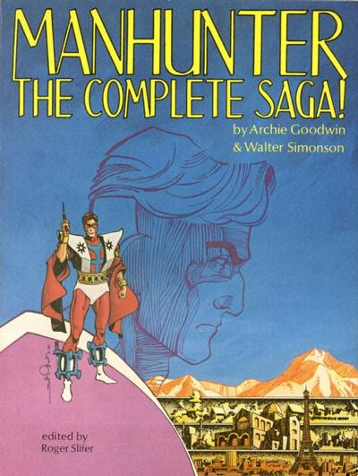 Cover for Manhunter: The Complete Saga (Excalibur Enterprises, 1979 series) #[nn]