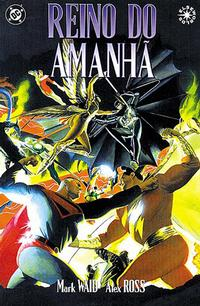 Cover Thumbnail for Reino do Amanhã (Panini Brasil, 2004 series)