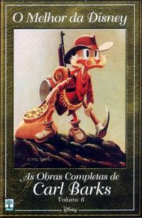 Cover Thumbnail for O Melhor da Disney: As Obras Completas de Carl Barks (Editora Abril, 2004 series) #6