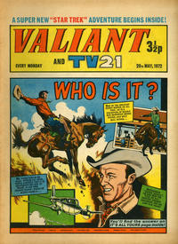 Cover Thumbnail for Valiant and TV21 (IPC, 1971 series) #20th May 1972