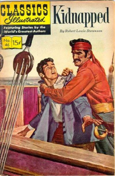 Cover for Classics Illustrated (Gilberton, 1947 series) #46 [HRN131] - Kidnapped