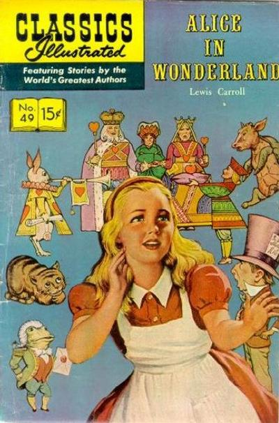 Cover for Classics Illustrated (Gilberton, 1947 series) #49 [HRN 155] - Alice in Wonderland