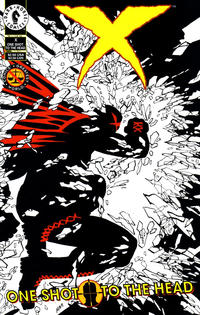 Cover Thumbnail for X: One Shot to the Head (Dark Horse, 1994 series)